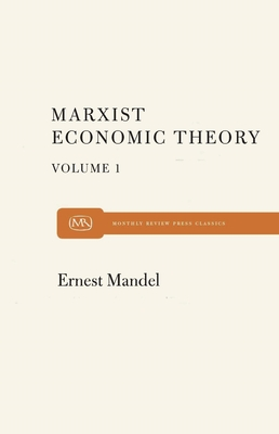 Marxist economic theory - Mandel, Ernest, and Pearce, Brian