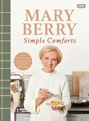 Mary Berry's Simple Comforts - Berry, Mary