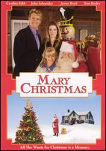 Mary Christmas - John Schneider