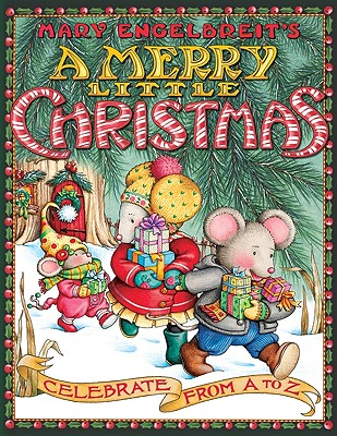 Mary Engelbreit's a Merry Little Christmas: Celebrate from A to Z -
