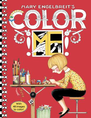 Mary Engelbreit's Color Me Coloring Book: Coloring Book for Adults and Kids to Share -