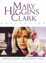 Mary Higgins Clark: Moonlight Becomes You