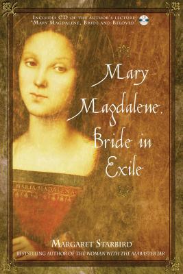 Mary Magdalene, Bride in Exile - Starbird, Margaret