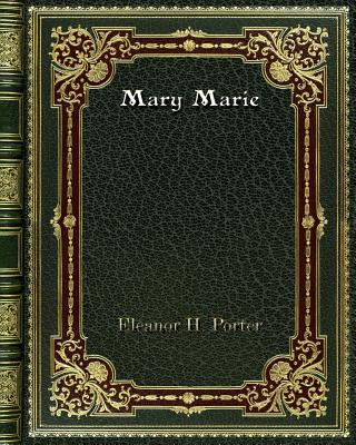 Mary Marie - Porter, Eleanor H