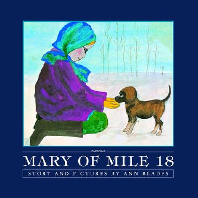 Mary of Mile 18 - Blades, Ann
