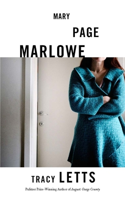 Mary Page Marlowe - Letts, Tracy