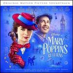 Mary Poppins Returns [Original Motion Picture Soundtrack]