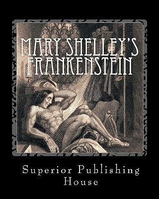 Mary Shelley's Frankenstein - Shelley, Mary