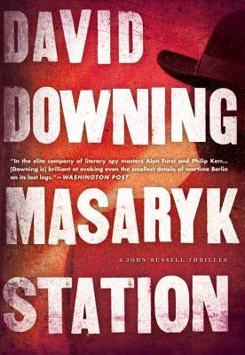 Masaryk Station: A John Russell Thriller - Downing, David