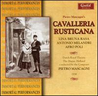 Mascagni: Cavalleria Rusticana - Afro Poli (vocals); Antonio Melandri (vocals); Lina Bruna Rasa (vocals); Maria Meloni (vocals); Rina Gallo Toscani (vocals);...