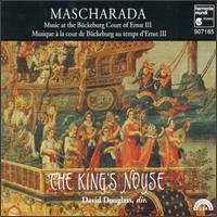 Mascharada, Music at the Brückeburg Court of Ernst III - David Douglass (viola da gamba); King's Noyse