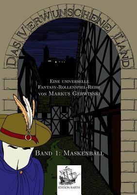 Maskenball - Gerwinski, Markus, and Barth, Michael (Editor)
