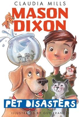 Mason Dixon: Pet Disasters - Mills, Claudia