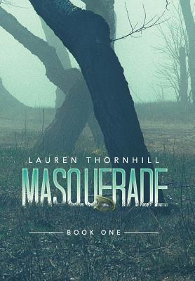Masquerade: Book One - Thornhill, Lauren