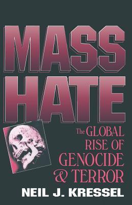 Mass Hate - Kressel, Neil Jeffrey