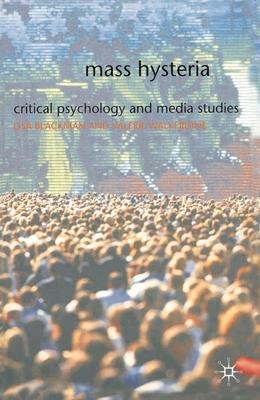 Mass Hysteria - Walkerdine, Valerie, and Blackman, Lisa