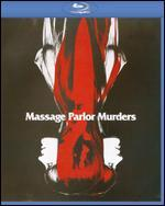 Massage Parlor Murders