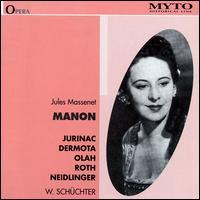 Massenet: Manon - Anton Dermota (vocals); Fritz Göllnitz (vocals); Gustav Neidlinger (vocals); Joseph Olah (vocals); Käthe Maas (vocals);...