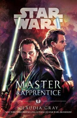 Master and Apprentice (Star Wars) - Gray, Claudia