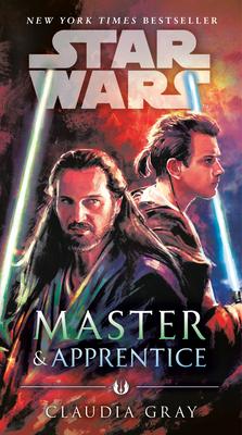 Master & Apprentice (Star Wars) - Gray, Claudia