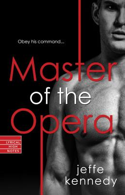 Master of the Opera - Kennedy, Jeffe