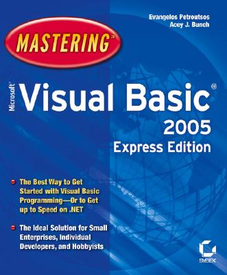 Mastering Microsoft Visual Basic 2005 - Petroutsos, Evangelos, and Bunch, Acey