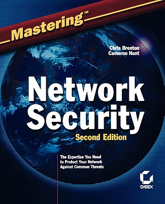 Mastering?network Security - Brenton, Chris, and Hunt, Cameron