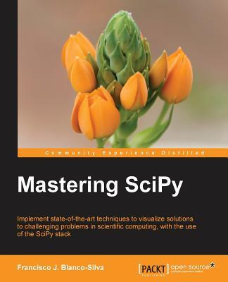 Mastering Scipy - Blanco-Silva, Francisco J