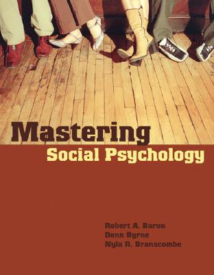 Mastering Social Psychology - Baron, Robert A
