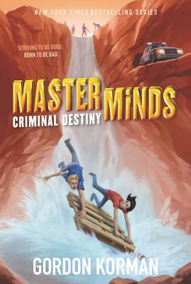 Masterminds: Criminal Destiny - Korman, Gordon