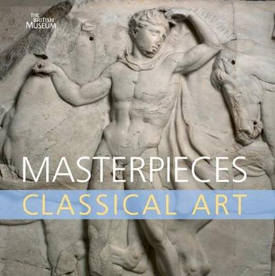Masterpieces of Classical Art. Dyfri Williams - Williams, Dyfri