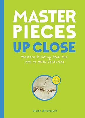 Masterpieces Up Close - d'Harcourt, Claire