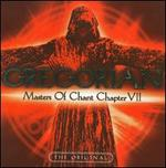 Masters of Chant: Chapter VII