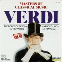 "Masters of Classical Music, Vol. 10: Verdi - Bulgarian National Choir ""Svetoslav Obretenov"" (choir, chorus); Sofia Philharmonic Orchestra"