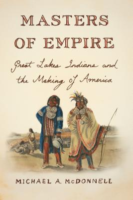 Masters of Empire - McDonnell, Michael A