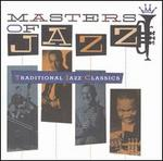 Masters of Jazz, Vol. 1: Traditional Classics