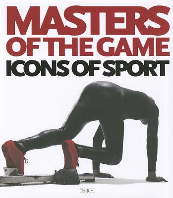 Masters of the Game: Icons of Sports - Krols, Birgit (Editor)