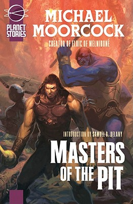 Masters of the Pit: Or Barbarians of Mars - Moorcock, Michael
