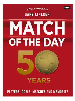 Match of the Day: 50 Years of Football - Constable, Nick