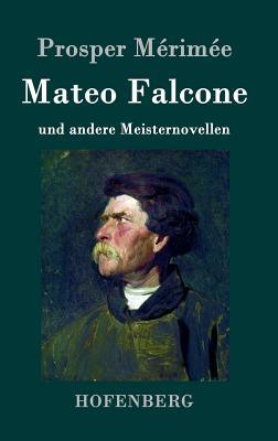 Mateo Falcone - Merimee, Prosper
