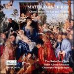 Mater, Ora Filium: Choral Music of Bax & Villette