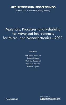 Materials, Processes, and Reliability for Advanced Interconnects for Micro- and Nanoelectronics - 2011: Volume 1335 - Baklanov, Mikhail (Editor), and Dubois, Geraud (Editor), and Dussarrat, Christian (Editor)