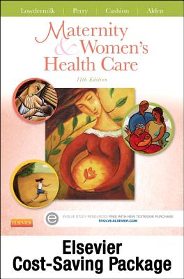 Maternity and Women's Health Care and Elsevier Adaptive Quizzing Package - Lowdermilk, Deitra Leonard, Rnc, PhD, Faan, and Perry, Shannon E, RN, PhD, Faan, and Cashion, Mary Catherine