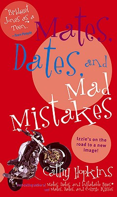 Mates, Dates and Mad Mistakes - Hopkins, Cathy