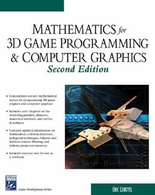 Math for 3D Game Programming & Computer Graphics - Lengyel, Eric