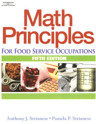 Math Principles for Food Service Occupations - Strianese, Anthony J