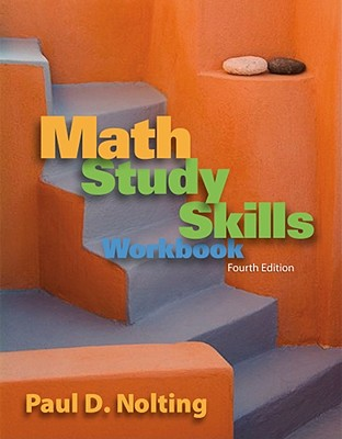 Math Study Skills Workbook - Nolting, Paul D, PH.D.