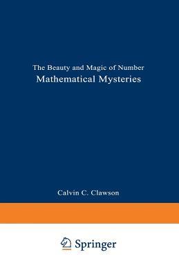 Mathematical Mysteries - Clawson, Calvin C