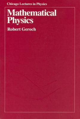 Mathematical Physics - Geroch, Robert