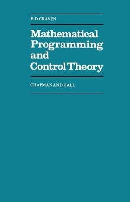 Mathematical Programming and Control Theory - Craven, B D